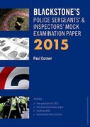 Cover of Blackstone's Police Sergeants & Inspectors Mock Examination Paper 2015