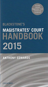 Cover of Blackstone's Magistrates' Court Handbook 2015