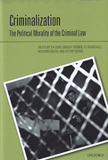 Cover of Criminalization: The Political Morality of the Criminal Law