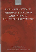 Cover of The International Minimum Standard and Fair and Equitable Treatment