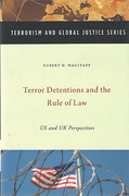 Cover of Terror Detentions and the Rule of Law: US and UK Perspectives
