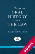 Cover of A Guide to Oral History and the Law (eBook)