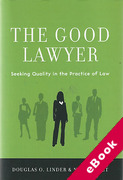 Cover of The Good Lawyer: Seeking Quality in the Practice of Law (eBook)