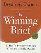 Cover of The Winning Brief: 100 Tips for Persuassive Briefing in Trial and Appellate Courts