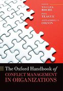 Cover of The Oxford Handbook of Conflict Management in Organizations
