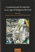 Cover of Constitutional Secularism in an Age of Religious Revival