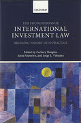Cover of The Foundations of International Investment Law: Bringing Theory into Practice