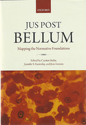 Cover of Jus Post Bellum: Mapping the Normative Foundations