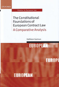 Cover of The Constitutional Foundations of European Contract Law: A Comparative Analysis