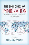 Cover of The Economics of Immigration: Market-Based Approaches, Social Science, and Public Policy