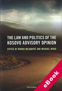 Cover of The Law and Politics of the Kosovo Advisory Opinion (eBook)