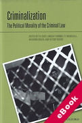 Cover of Criminalization: The Political Morality of the Criminal Law (eBook)