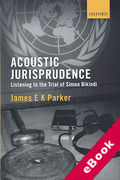 Cover of Acoustic Jurisprudence: Listening to the Trial of Simon Bikindi (eBook)