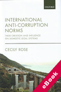 Cover of International Anti-Corruption Norms: Their Creation and Influence on Domestic Legal Systems (eBook)