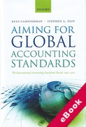 Cover of Aiming for Global Accounting Standards: The International Accounting Standards Board, 2001-2011 (eBook)