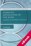 Cover of Domestic Application of the ECHR: Courts as Faithful Trustees (eBook)