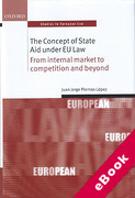 Cover of The Concept of State Aid Under EU Law: From Internal Market to Competition and Beyond (eBook)