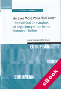Cover of An Ever More Powerful Court?: The Political Constraints of Legal Integration in the European Union (eBook)