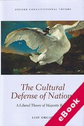 Cover of The Cultural Defense of Nations: A Liberal Theory of Majority Rights (eBook)