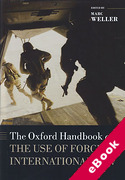 Cover of The Oxford Handbook of the Use of Force in International Law (eBook)