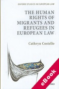 Cover of The Human Rights of Migrants and Refugees in European Law (eBook)
