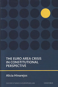 Cover of The Euro Area Crisis in Constitutional Perspective