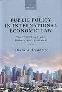 Cover of Public Policy in International Economic Law: The ICESCR in Trade, Finance, and Investment