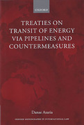 Cover of Treaties on Transit of Energy via Pipelines and Countermeasures