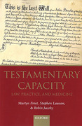 Cover of Testamentary Capacity: Law, Practice, and Medicine