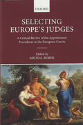 Cover of Selecting Europe's Judges: A Critical Review of the Appointment Procedures to the European Courts