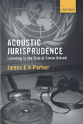 Cover of Acoustic Jurisprudence: Listening to the Trial of Simon Bikindi