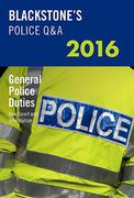 Cover of Blackstone's Police Q&A: General Police Duties 2016