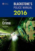 Cover of Blackstone's Police Manual Volume 1: Crime 2016