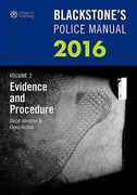 Cover of Blackstone's Police Manual 2016: Volume 2 - Evidence & Procedure