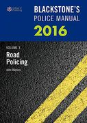Cover of Blackstone's Police Manual 2016: Volume 3 - Road Policing