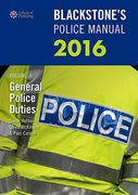 Cover of Blackstone's Police Manual 2016 Volume 4: General Police Duties