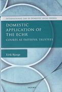 Cover of Domestic Application of the ECHR: Courts as Faithful Trustees