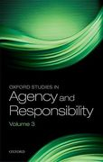 Cover of Oxford Studies in Agency & Responsibility: Volume 3