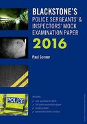 Cover of Blackstone's Police Sergeants & Inspectors Mock Examination Paper 2016
