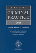 Cover of Blackstone's Criminal Practice 2015: Rules and Guidelines
