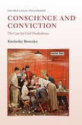 Cover of Conscience and Conviction: The Case for Civil Disobedience