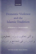 Cover of Domestic Violence and the Islamic Tradition