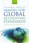 Cover of Aiming for Global Accounting Standards: The International Accounting Standards Board, 2001-2011