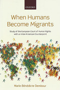 Cover of When Humans Become Migrants: Study of the European Court of Human Rights With an Inter-American Counterpoint