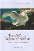 Cover of The Cultural Defense of Nations: A Liberal Theory of Majority Rights