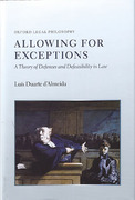 Cover of Allowing for Exceptions: A Theory of Defences and Defeasibility in Law
