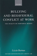 Cover of Bullying and Behavioural Conflict at Work: The Duality of Individual Rights