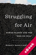 "Cover of Struggling for Air: Power Plants and the ""War on Coal"" (eBook)"