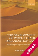 Cover of The Development of World Trade Organization Law: Examining Change in International Law (eBook)