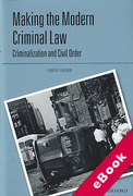 Cover of Making the Modern Criminal Law: Criminalization and Civil Order (eBook)